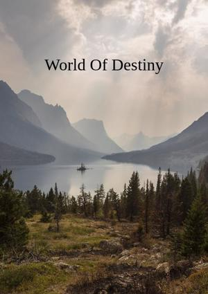 Cover of World Of Destiny
