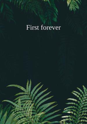 Cover of First forever