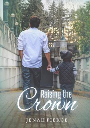 Cover of Raising the Crown