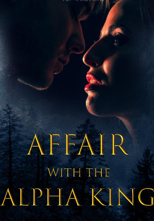 Cover of Affair with the Alpha King