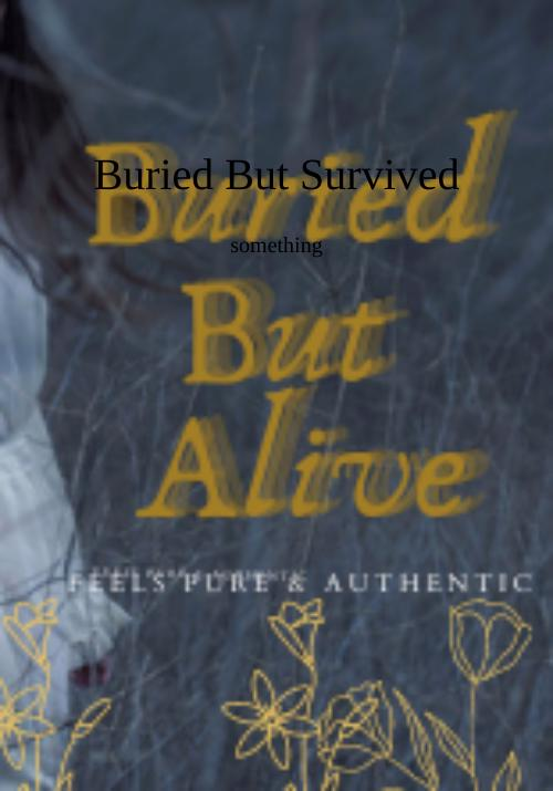 Cover of Buried But Survived